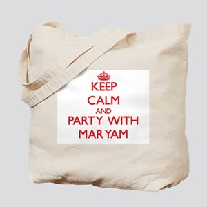 Keep Calm and Party with Maryam Tote Bag