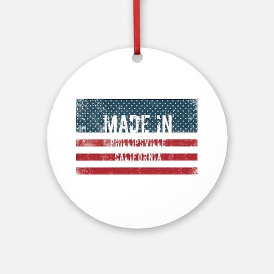 Made in Phillipsville, California Round Ornament