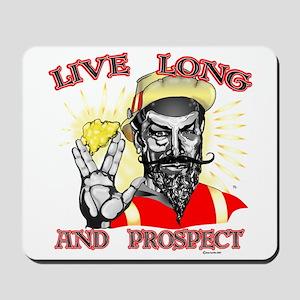 Live Long Mousepad
