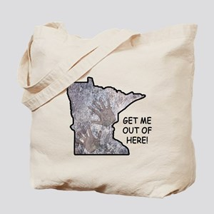 Frozen In Minnesota: Get Me Out Of Here! Tote Bag