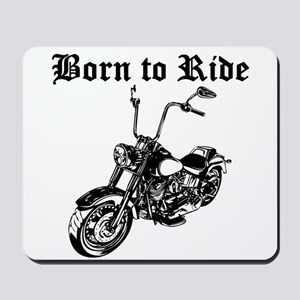 Born To Ride Motorcycle Mousepad