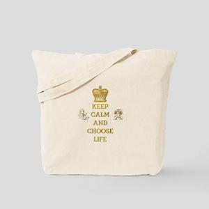 KEEP CALM AND CHOOSE LIFE Tote Bag