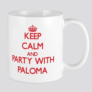 Keep Calm and Party with Paloma Mugs