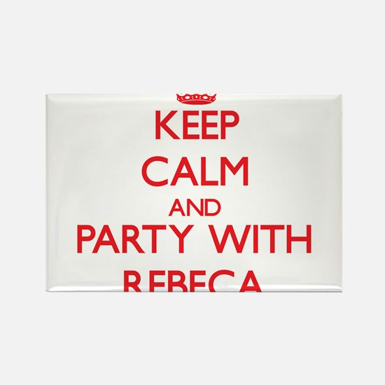 Keep Calm and Party with Rebeca Magnets