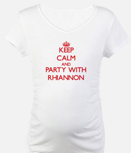 Keep Calm and Party with Rhiannon Shirt