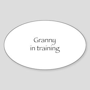 Granny in training Oval Sticker