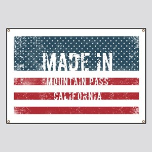 Made in Mountain Pass, California Banner