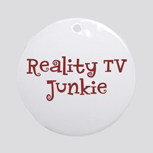 """""""Reality TV Junkie"""" Ornament (Round)"""
