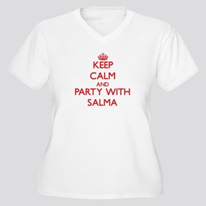 Keep Calm and Party with Salma Plus Size T-Shirt