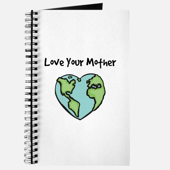"""""""Love Your Mother"""" Journal"""