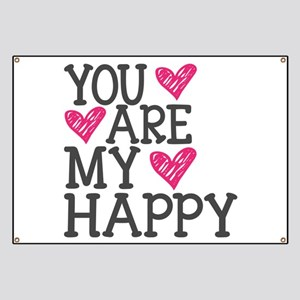 You Are My Happy Love Banner