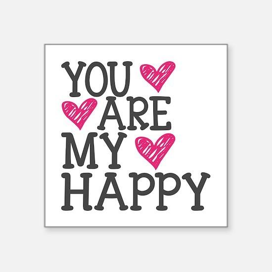 You Are My Happy Love Sticker