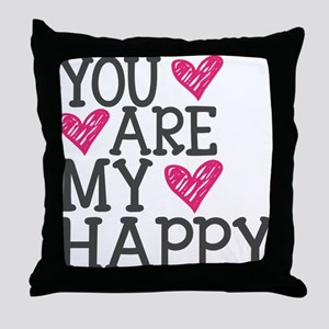 You Are My Happy Love Throw Pillow