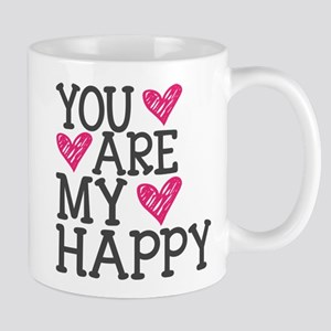 You Are My Happy Love Mugs