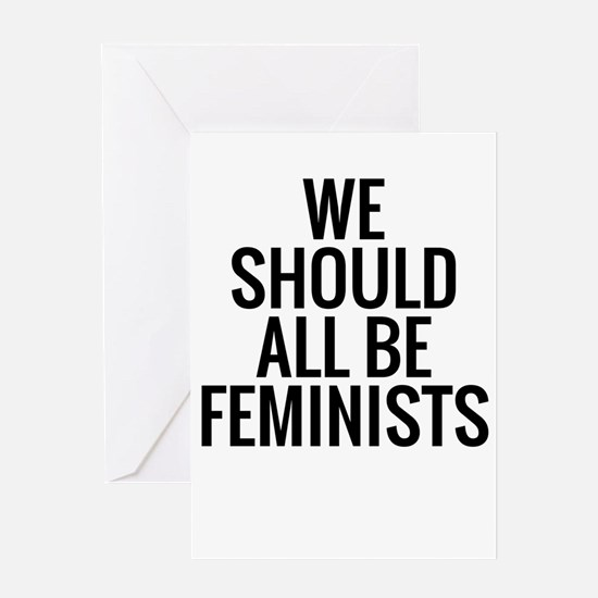 We Should All Be Feminist Greeting Cards