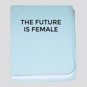 The Future Is Female baby blanket