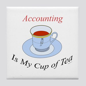 Accounting is my cup of tea Tile Coaster