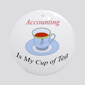 Accounting is my cup of tea Ornament (Round)