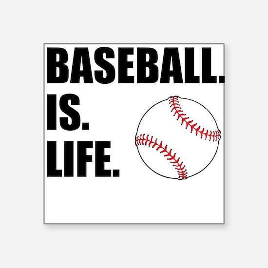 Baseball Is Life Sticker