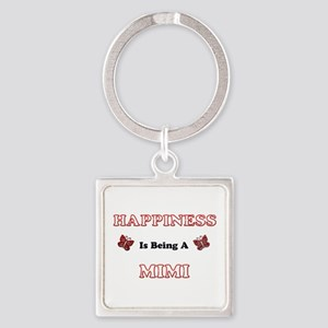 Happiness Is Being A Mimi Keychains