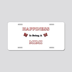 Happiness Is Being A Mimi Aluminum License Plate