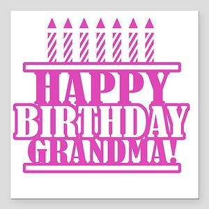 "Happy Birthday Grandma Square Car Magnet 3"" x 3"""