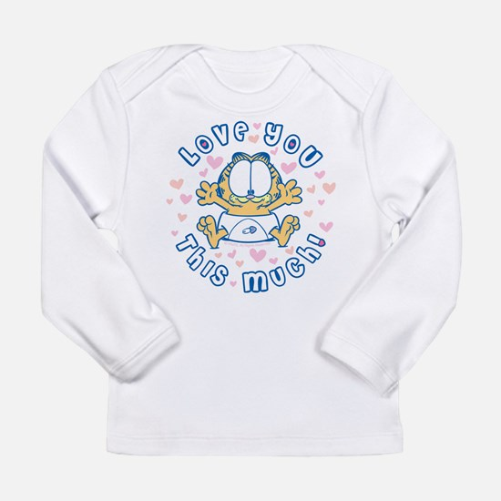 Love You This Much Long Sleeve Infant T-Shirt