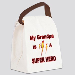 MY GRANDPA  IS A SUPER HERO Canvas Lunch Bag