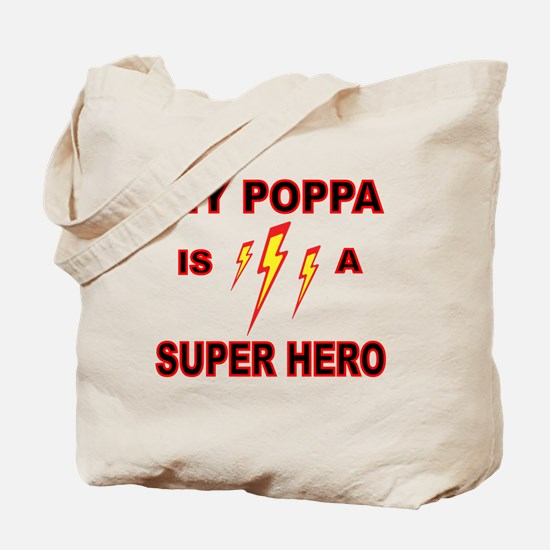 MY POPPA  IS A SUPER HERO Tote Bag