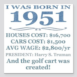 """Birthday Facts-1951 Square Car Magnet 3"""" x 3"""""""