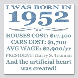 "Birthday Facts-1952 Square Car Magnet 3"" x 3"""