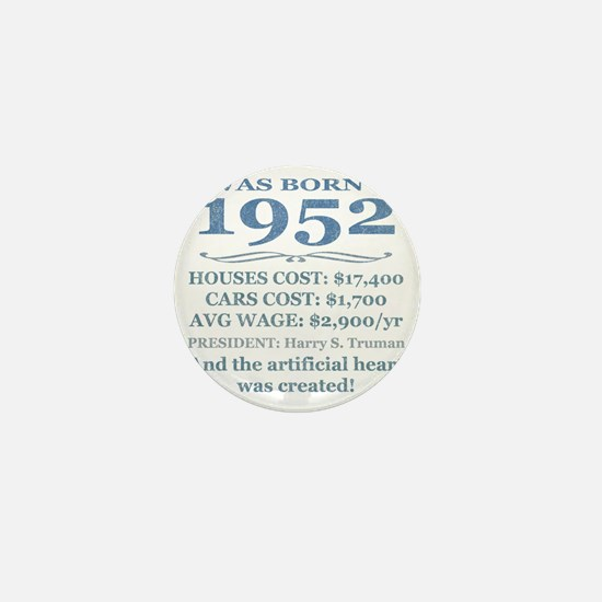 Birthday Facts-1952 Mini Button