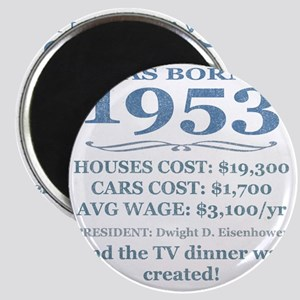 Birthday Facts-1953 Magnet