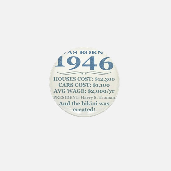 Birthday Facts-1946 Mini Button