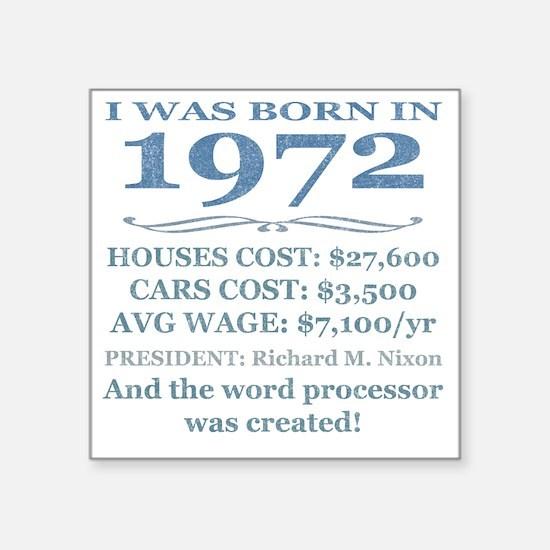 "Birthday Facts-1972 Square Sticker 3"" x 3"""
