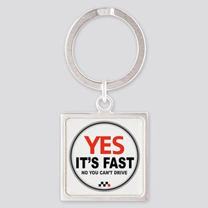 Yes its Fast! Square Keychain