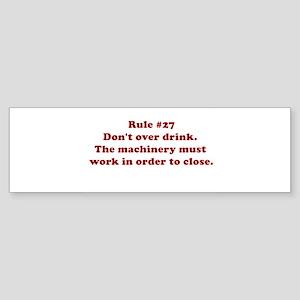 Rule #27 Bumper Sticker