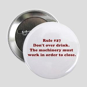 Rule #27 Button