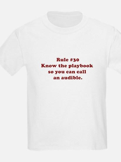 Rule #30 T-Shirt