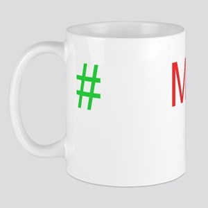 #NoMames Mug