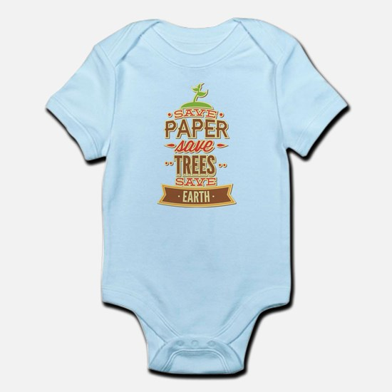 Save Paper Save Trees Save Earth Infant Bodysuit