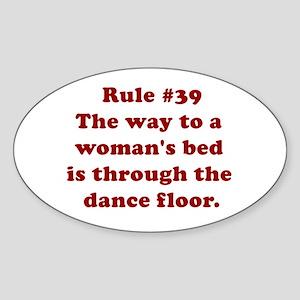 Rule #39 Oval Sticker