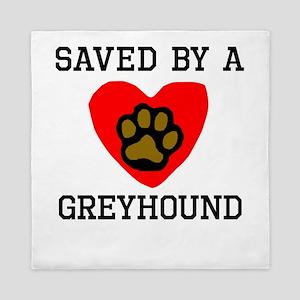 Saved By A Greyhound Queen Duvet