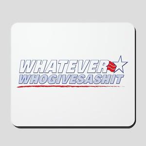 "Vote ""Who gives a shit"" Mousepad"