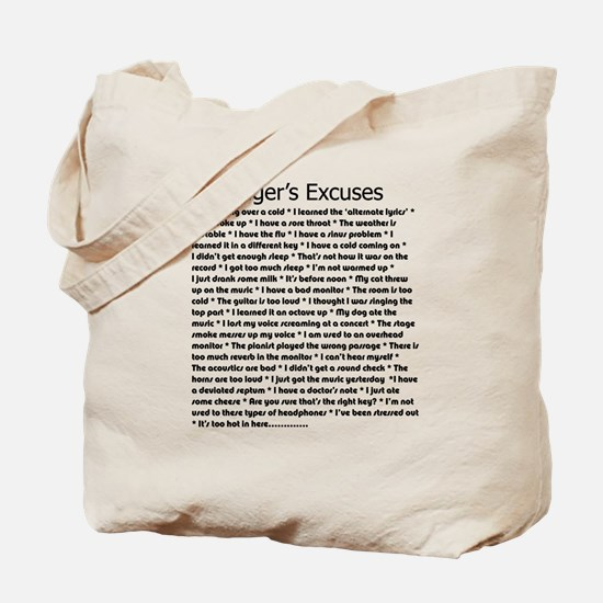Singer's Excuses Tote Bag