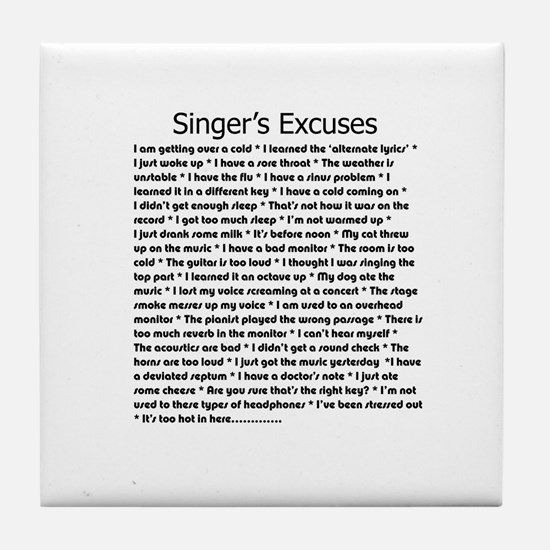 Singer's Excuses Tile Coaster