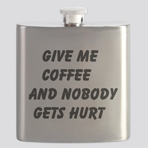 Give me Coffee and nobody gets hurt Flask