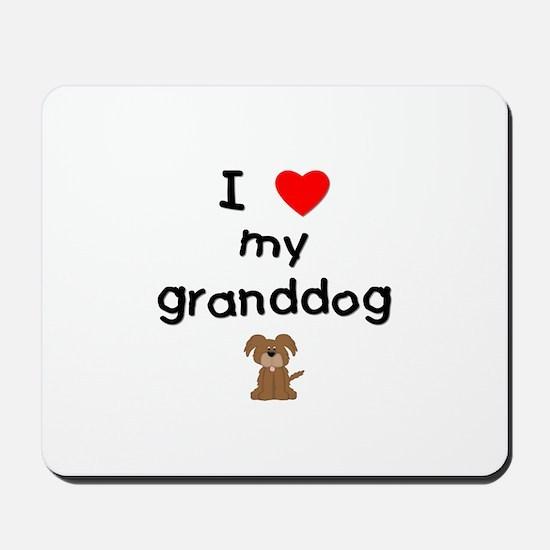 I love my granddog (3) Mousepad