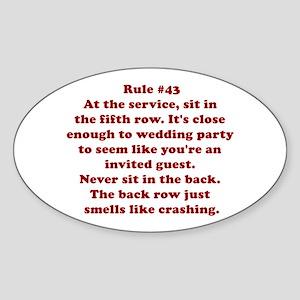 Rule #43 Oval Sticker