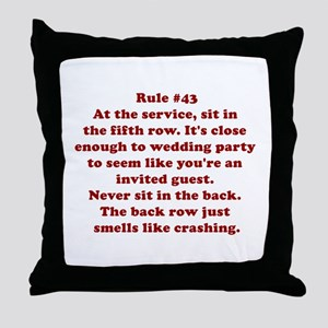 Rule #43 Throw Pillow